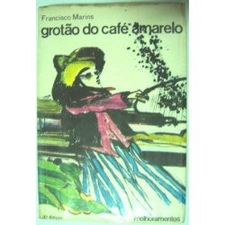 Francisco Marins - Grotão do Café Amarelo