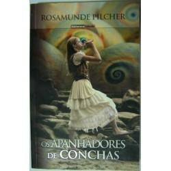 Rosamunde Pilcher - Os Apanhadores de Conchas