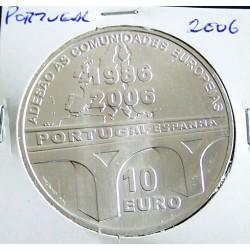 Portugal - 10 Euro 2006 - Adesão Às Comunidades Europeias - Prata
